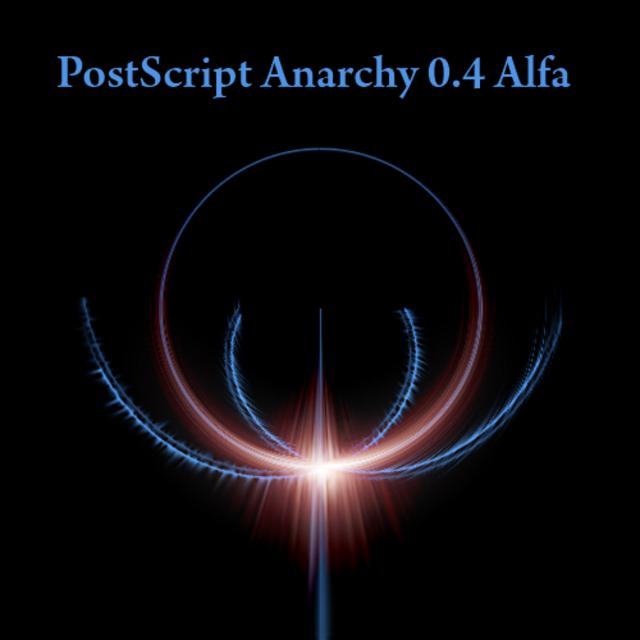 PostScript Anarchy 0.4 Alfa