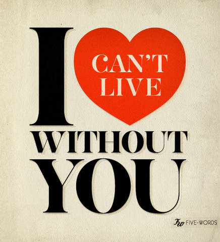 I-cant-live-without-you
