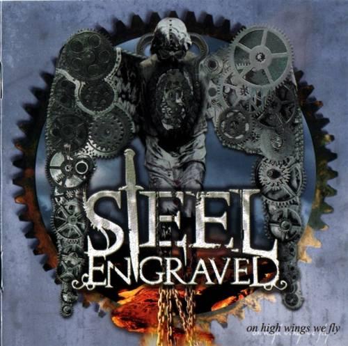 Steel Engraved - On High Wings We Fly 2012
