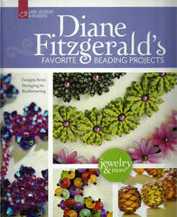 Diane Fitzgeralds favorite Beading Projects