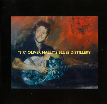 (Blues,Bluesrock) Sir Oliver Mallys Blues Distillery - Bulletproof - 2001, APE (image+.cue), lossless