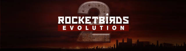 Rocketbirds 2: Evolution на подходе?