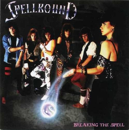 Spellbound - Breaking The Spell 1984 /+