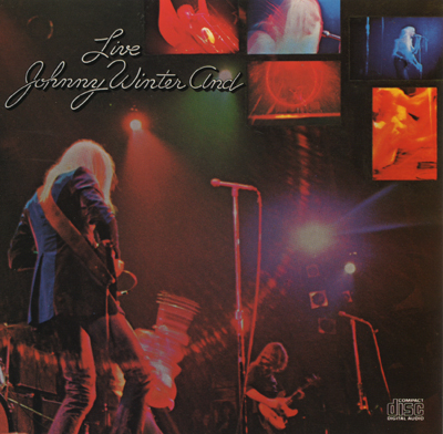(Blues-Rock)Johnny Winter - Johnny Winter And Live - 1971, APE (image+.cue), lossless