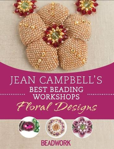 Best Beading Workshops Floral Designs -jean campbell