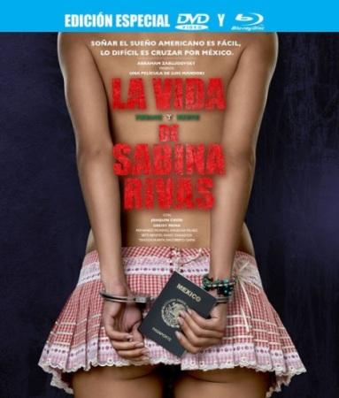 Ранние и короткие годы Сабины Ривас / La vida precoz y breve de Sabina Rivas (2012/HDRip)