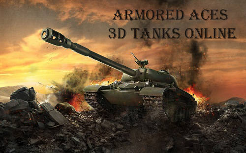 Armored Aces - 3D Tanks Online / Блицкриг v2.3.9 + Mod (много денег) + Кэш (2015/ENG/Multi/Android)