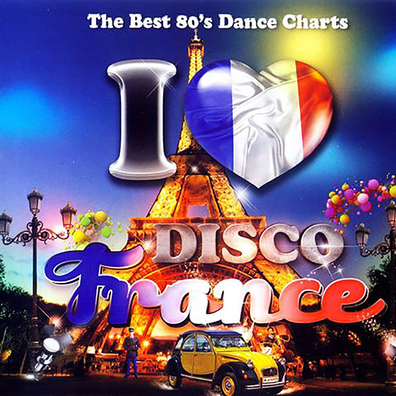 VA - I Love Disco France 80's [2CD] (2013)