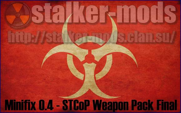 Minifix 0.4 для STCoP Weapon Pack Final