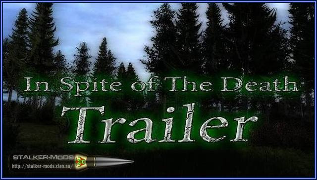 In Spite of The Death 3. Trailer