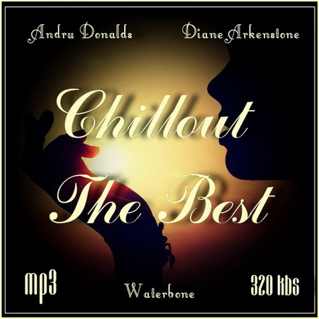 460MB / VA - Chillout The Best [2014, Chillout, Celtic, Classic, MP3]