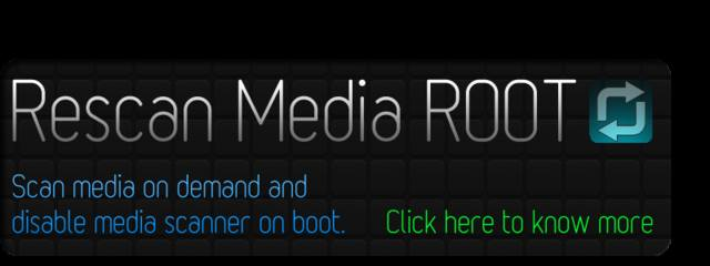 Rescan Media ROOT v2.3.2 (2014/RUS/ENG/Android)