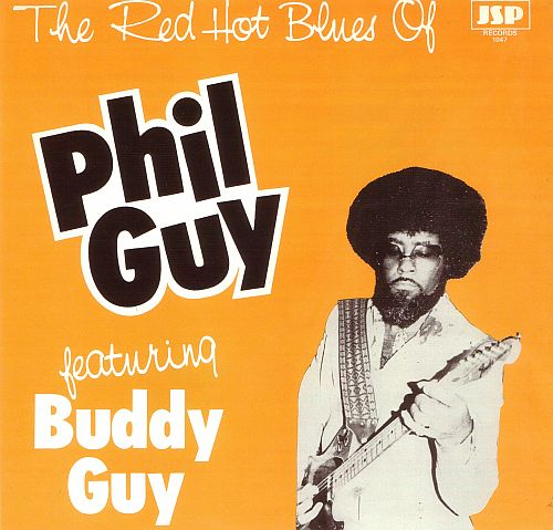 (Modern Electric Blues) Phil Guy - 12 Albums (w/Billy Branch, Big Wheeler, Buddy Guy, Dario Lombardo, Lurie Bell, Mojo Buford & The Chicago Machine) - 1982-2009 MP3, 320 kbps
