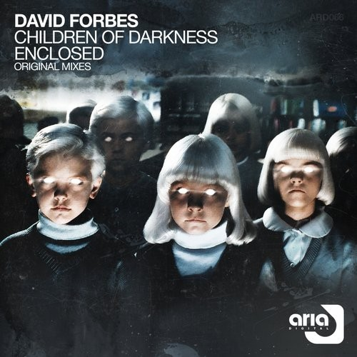 (Trance) [WEB] David Forbes - Children Of Darkness  Enclosed - 2016 [ARD066], FLAC (tracks), lossless