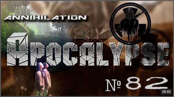 Annihilation ☭ Apocalypse #82
