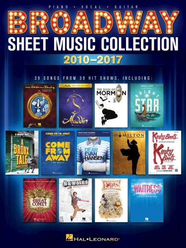 (Голос, Фортепиано, Аккорды для гитары / Мюзикл) Broadway Sheet Music Collection: 2010-2017 / 39 песен из бродвейских мюзиклов [2018, PDF, ENG]