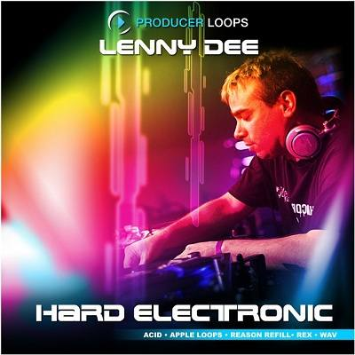 Producer Loops - Lenny Dee Hard Electronic (AIF, REFILL, REX2, WAV)