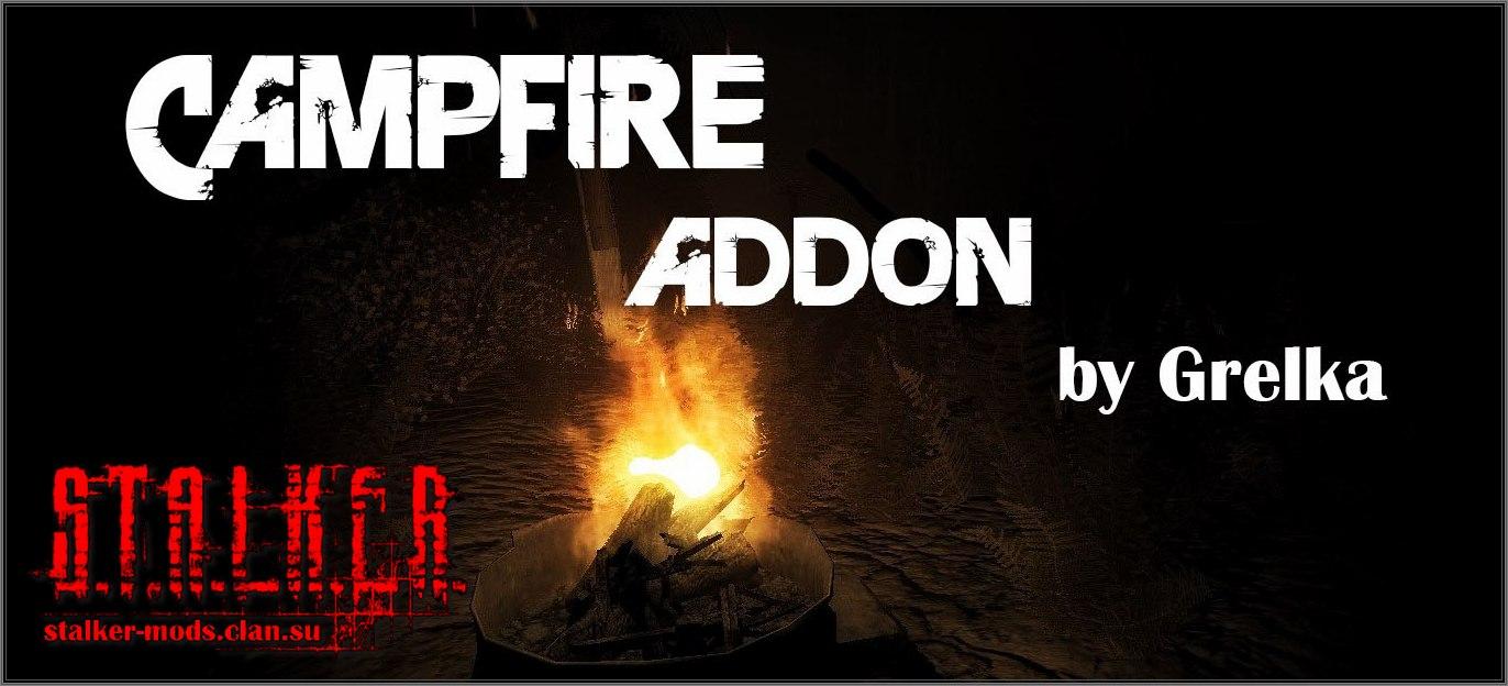 CampFire addon v.0.99 by Grelka