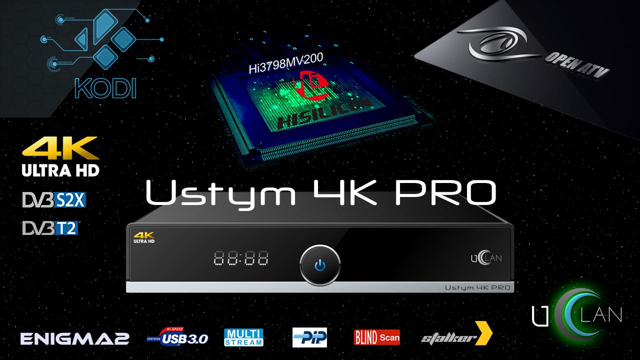 SATDX-LIFE Forum • Просмотр темы - uClan Ustym 4K PRO: новый E2 4K