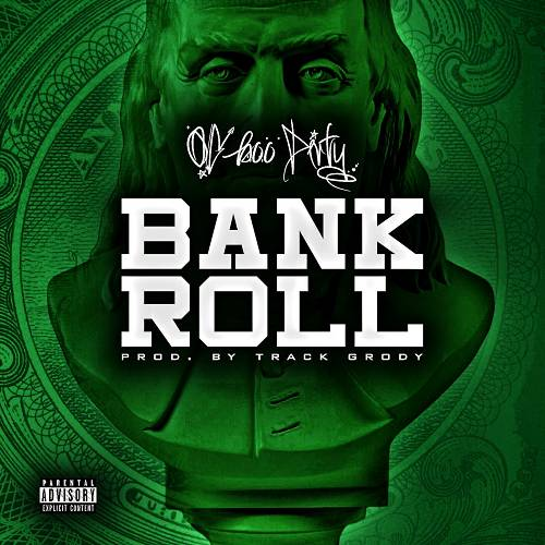 OG Boo Dirty - Bank Roll