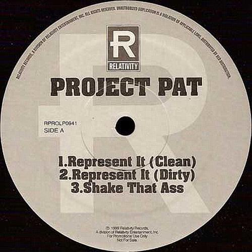 Project Pat - Represent It (12'' Vinyl)