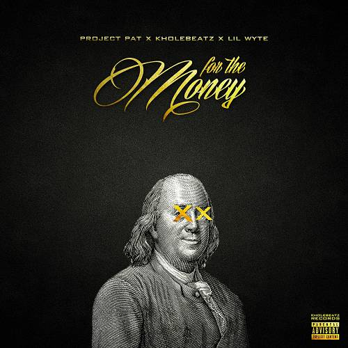 Project Pat - For The Money