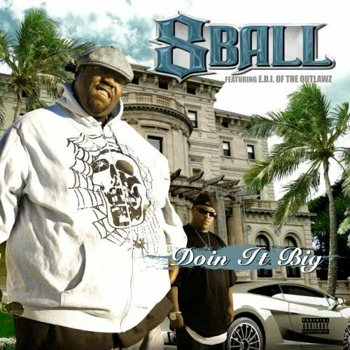 8Ball & E.D.I. - Doin It Big