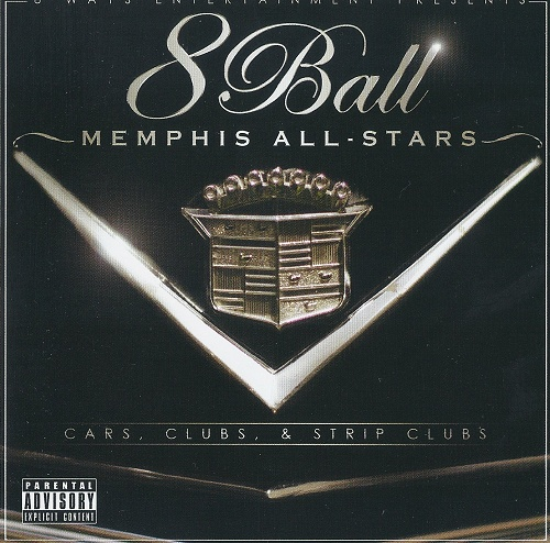 8Ball - Memphis All-Stars. Cars, Clubs & Strip Clubs