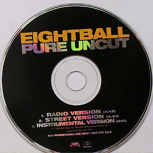 Eightball - Pure Uncut (CD Single, Promo)