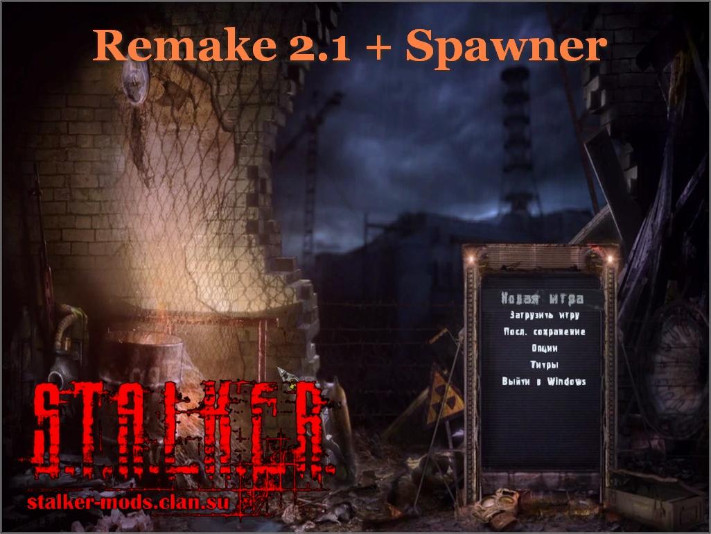 Remake 2.1 +Spawner