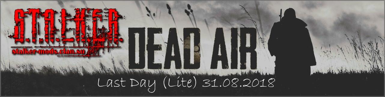 Last Day (Lite) для Dead Air