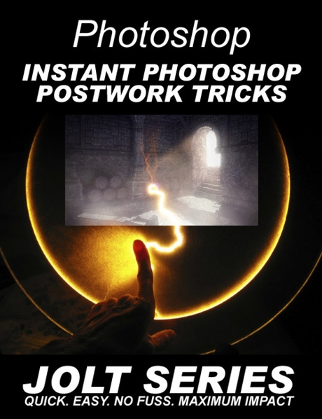 Instant Photoshop Postwork Tricks - Jolt Series