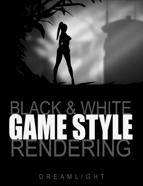 Black & White Game Style Rendering