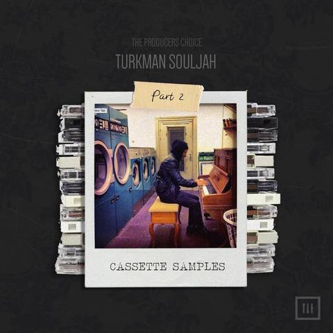 The Producers Choice - Cassette Samples Vol 2 by Turkman Souljah (MIDI, WAV)