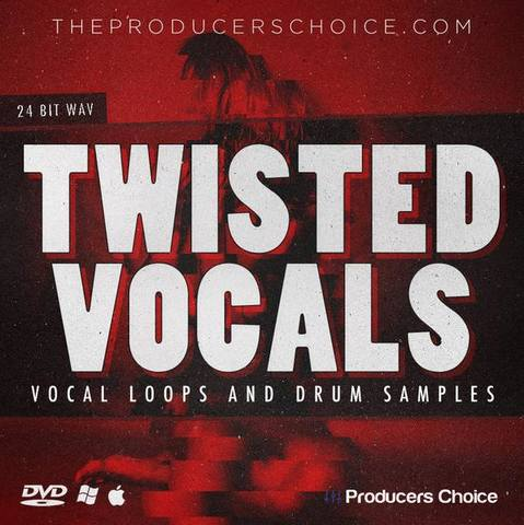 The Producers Choice - Twisted Vocals & Drums (WAV)