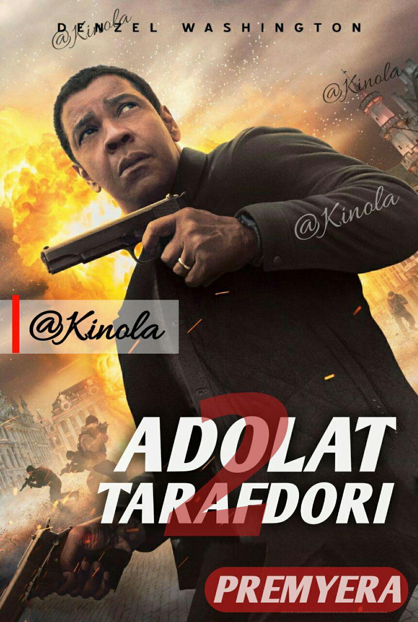 Adolat Tarafdori 2 / великий уравнитель 2