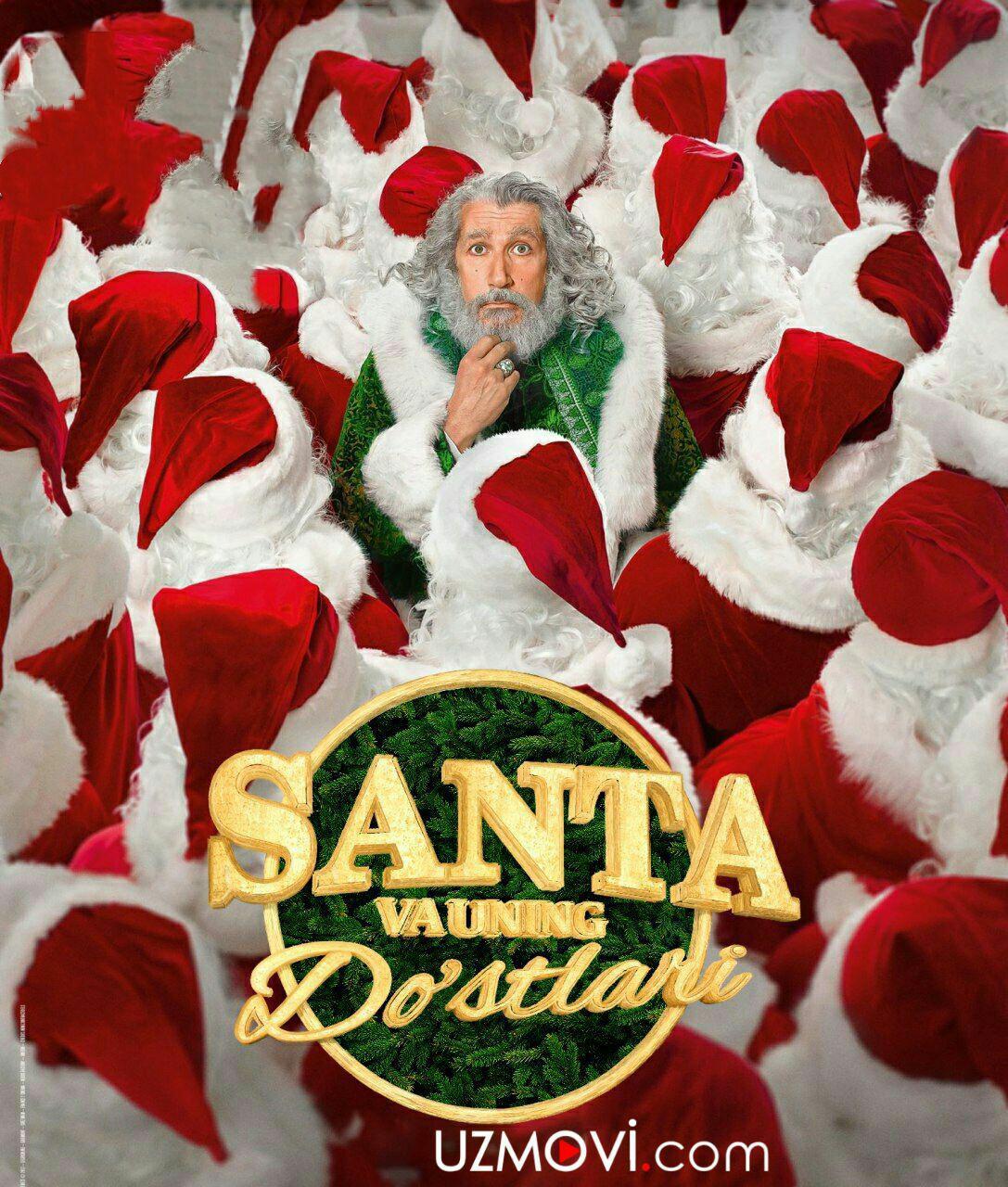 Santa va uning do'stlari / санта и компания