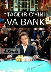 Taqdir o'yini va Bank O'zbek tilida barcha qismlar / ким ина ва-банк