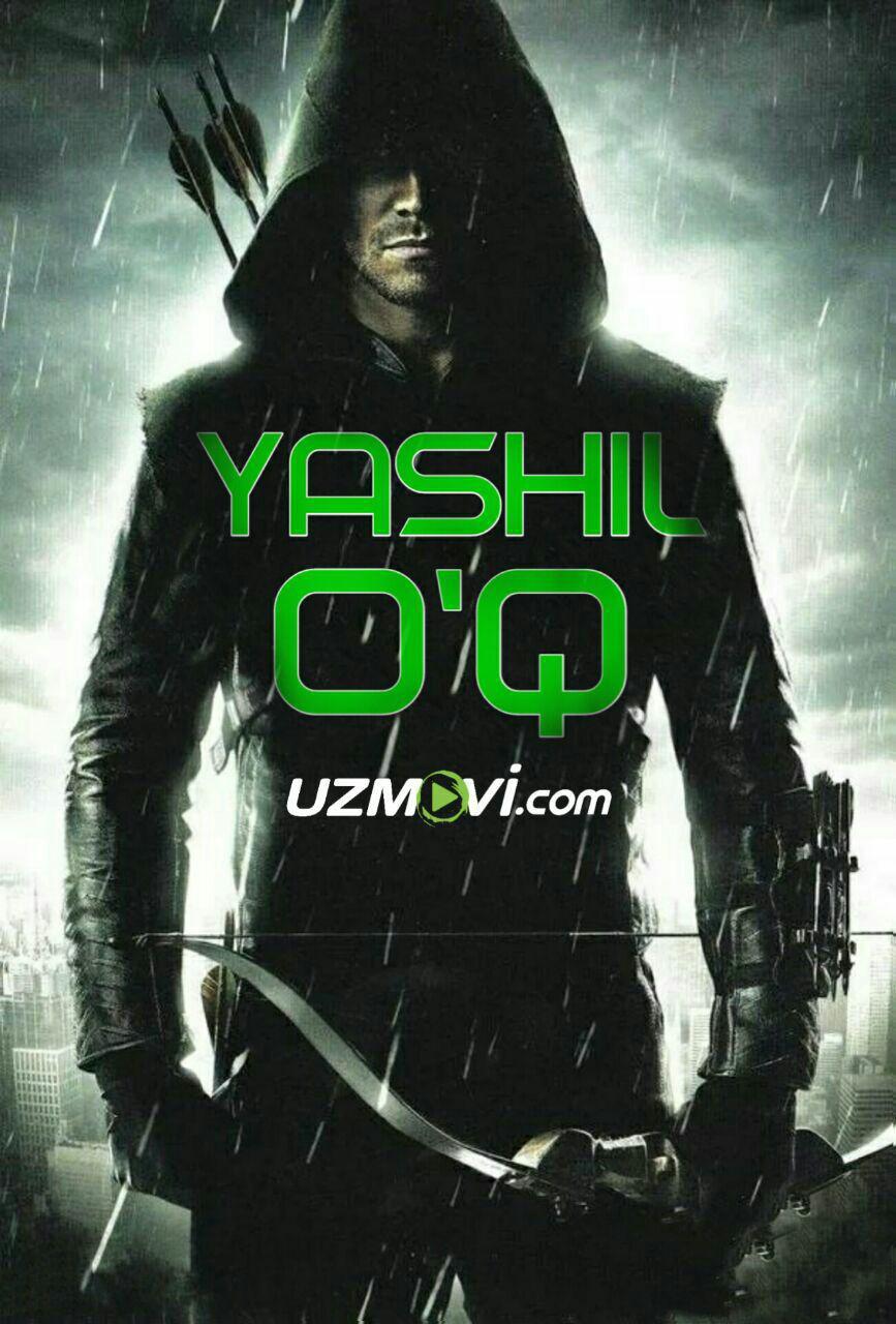 Yashil O'q O'zbek tilida barcha qism HD