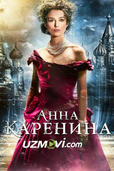Anna Karenina (Uzbek O'zbek tilida HD) tas-ix