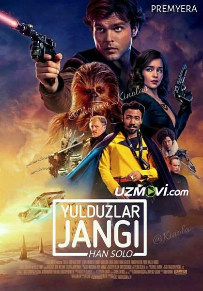 Yulduzlar Jangi Han solo / соло звёздные войны