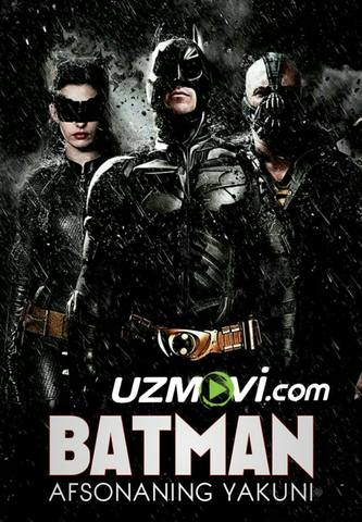 Batman | Betmen: Afsonaning yakuni (Uzbek O'zbek tilida tas-ix) HD