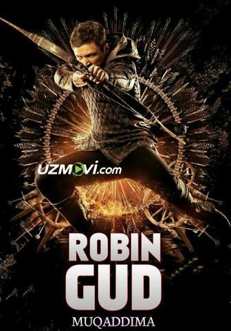 Robin Gud: Muqaddima (Premyera Uzbek O'zbek tilida HD) tas-ix