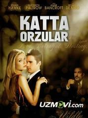 Katta orzular / большие надежды