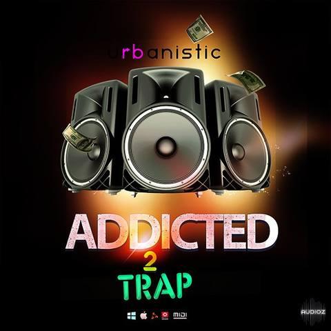 Urbanistic - Addicted 2 Trap MULTiFORMAT