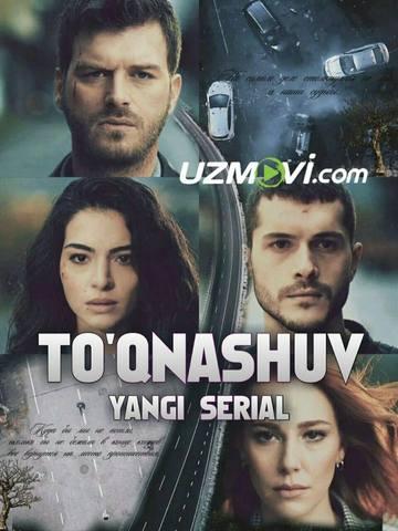 Toqnashuv(turk serial)