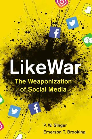 Обложка книги Singer P. W., Brooking E. T. / Сингер П. В., Брукинг Э. Т. - LikeWar: The Weaponization of Social Media / КакВойна: Превращение социальных сетей в оружие [2018, PDF, ENG]