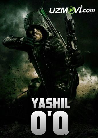 Yashil O'q / Стрела