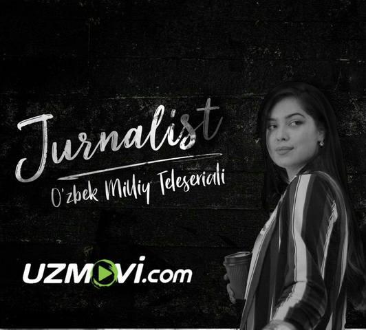 Jurnalist yangi uzbek serial / журналист новая узбекская серия