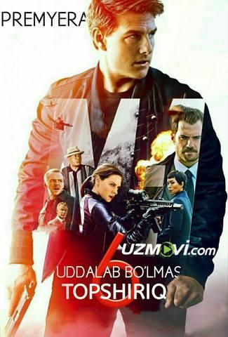 Uddalab bo'lmas topshiriq 6 / миссия невыполнима 6